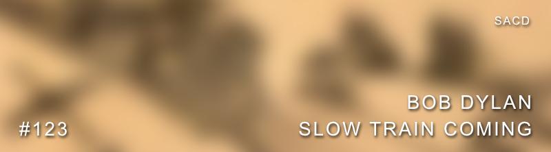 Teaser Bob Dylan SACD Slow Train Coming